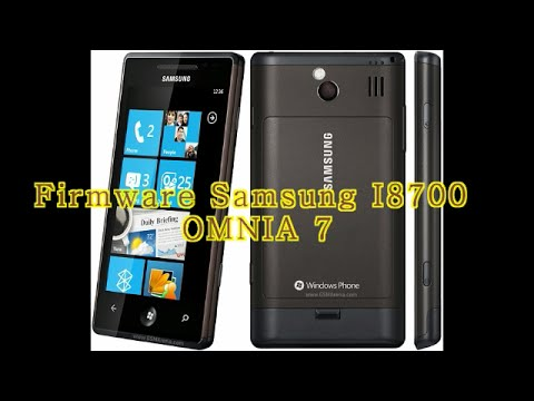 How To Firmware Samsung i8700 OMNIA 7 With WP7