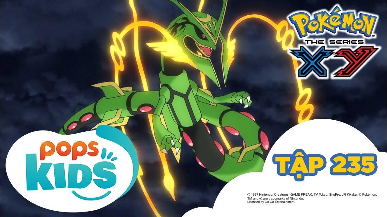 Pokémon Tập 235 – Sức Mạnh Tối Thượng Của Tiến Hóa Mega II – Hoạt Hình Tiếng Việt Pokémon S18 XY
