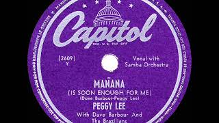 1948 HITS ARCHIVE: Manana - Peggy Lee (a #1 record)