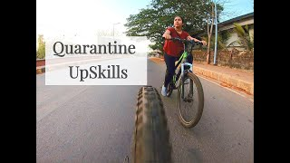 Quarantine UpSkills | Perks of Lockdown | Cycling | beginners cycling