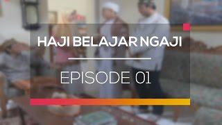 Haji Belajar Ngaji - Episode 01