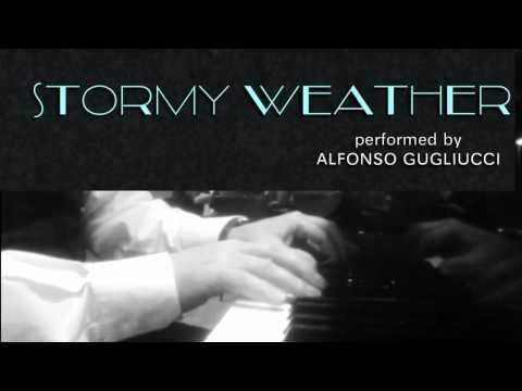Stormy Weather - jazz piano
