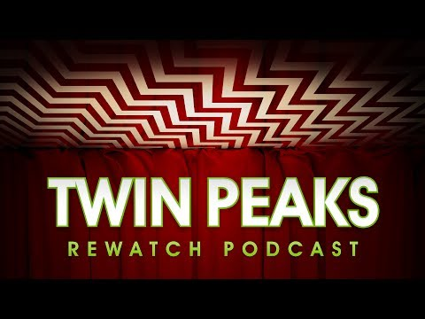 Twin Peaks S3 Mid-Season Discussion (Twin Peaks Rewatch Podcast)