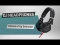 Dj Headphones Amazon Top Selected