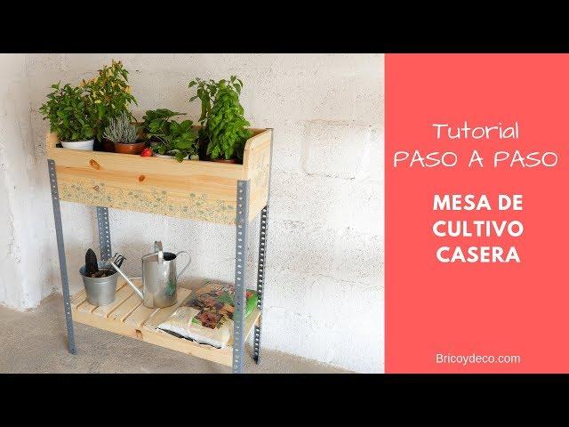 Mesa de Cultivo Casera para Huerto Urbano - Bricolaje Creativo Paso a paso