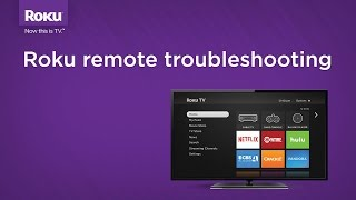 Roku remote pairing and troubleshooting
