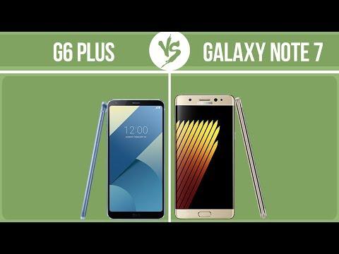 LG G6 Plus Vs Samsung Galaxy Note 7 ✔️