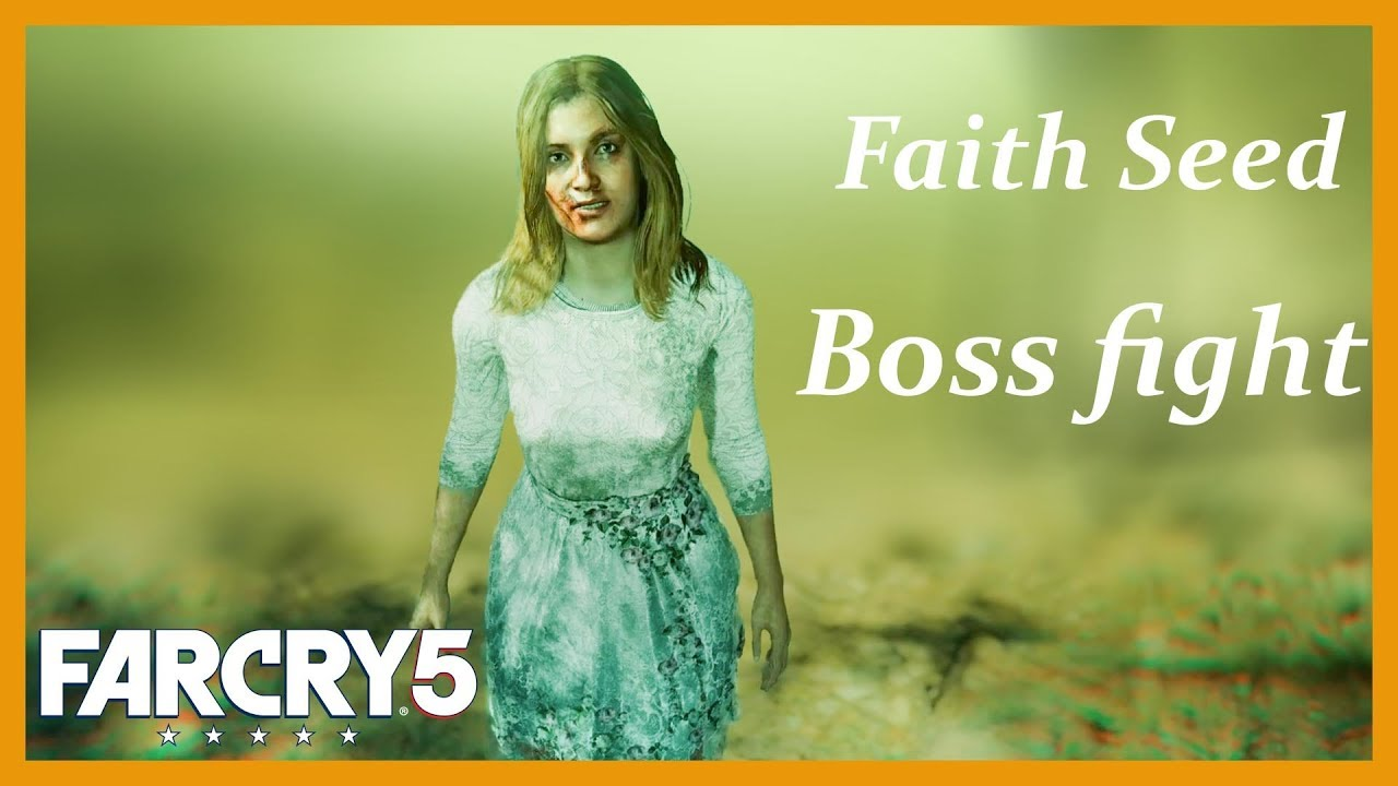 Far Cry 5 Gameplay Faith Seed Boss Fight | Paradise Lost