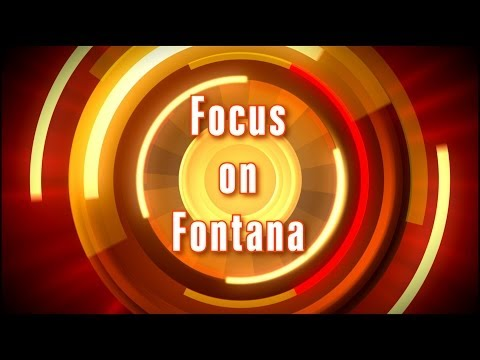Focus On Fontana - March 2014