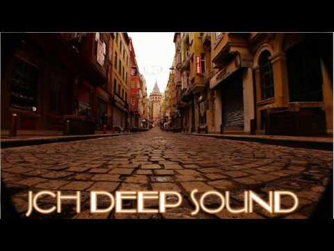 TÜRKÇE / TURKISH  Deep House JCH Deep Sound #3