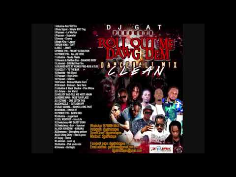 DANCEHALL  MIX [CLEAN] _SEPTEMBER 2018 ROLL OUT ME DAWG DEM /ALKALINE/POPCAAN/RYGIN KING