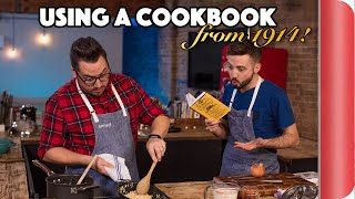 Home cooks try to use a cookbook from 1914!!