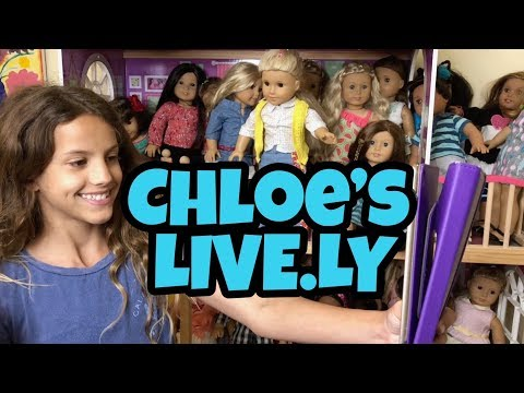 Chloe's American Girl Doll Channel Live.ly Show