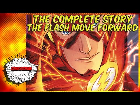 The Flash : Move Foward - Complete Story