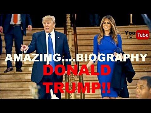 Trump Biography   Donald Trump Documentary|| Donald Trump Biography||Amazing Biography