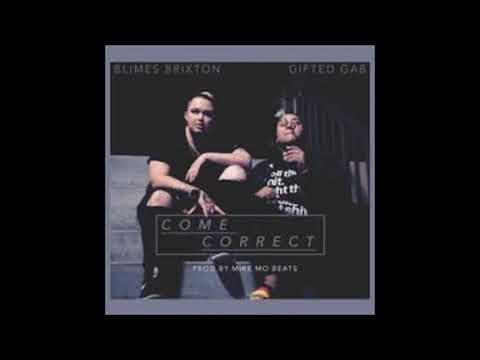 Gifted Gab x Blimes Brixton - Come Correct {Instrumental}