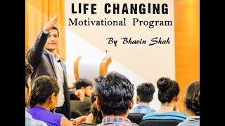 Life Changing Motivational Program By Award Winning Speaker Bhavin Shah