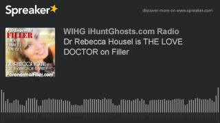 Dr Rebecca Housel is THE LOVE DOCTOR on Filler