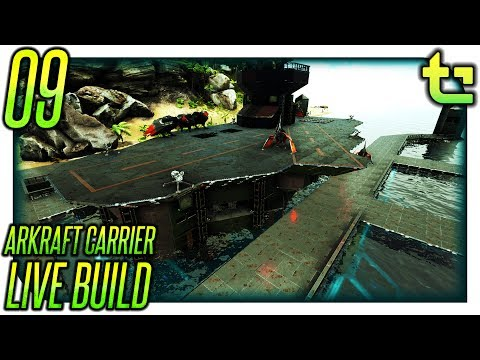 Ark Build Phallic Phriday || [LIVE] Project - Arkraft Carrier Part 09 || TimmyCarbine
