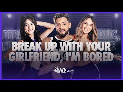 Break Up With Your Girlfriend I&39;m Bored - Ariana Grande  FitDance Life Coreografía