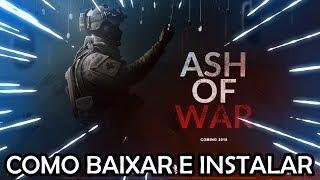 Como Baixar e Instalar o Ash Of War