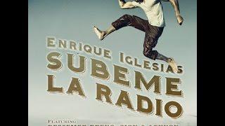 Súbeme la radio, de Enrique Iglesias (con letra)