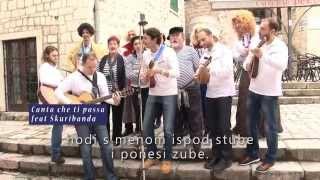 KOTORSKI BOKUNIĆI: CANTA CHE TI PASSA feat ŠKURIBANDA