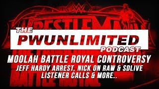 PWUnlimited Podcast (3/14/18): Moolah Battle Royal, Jeff Hardy, Nick On RAW & SDLive & More
