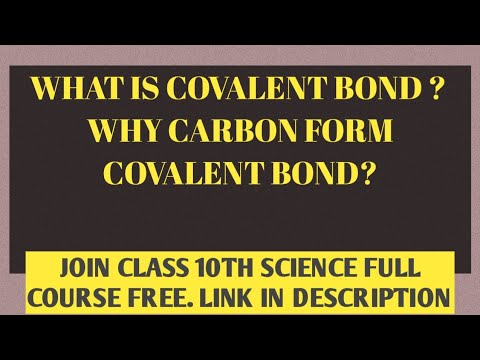 WHAT IS COVALENT BOND ?  DEFINITION   WHY CARBON FORM COVALENT BOND ?  TX ACADEMY