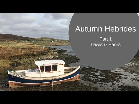 Autumn Drive in the Outer Hebrides Part 1 - Lewis & Harris