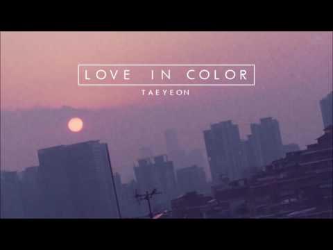 "Free Download [3d Audio] Taeyeon ""love In Color"" (수채화) Mp3 dan Mp4"