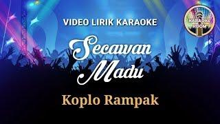 Karaoke Secawan Madu Koplo Kendang Rampak Klowor (Jernih Tanpa Vokal)