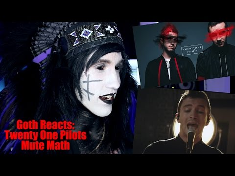 Goth Reacts to twenty one pilots: TOPxMM (the...