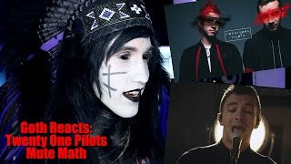 Goth Reacts to twenty one pilots: TOPxMM (the...