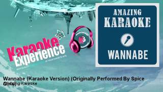 Amazing Karaoke - Wannabe (Karaoke Version) - Originally Performed By Spice Girls