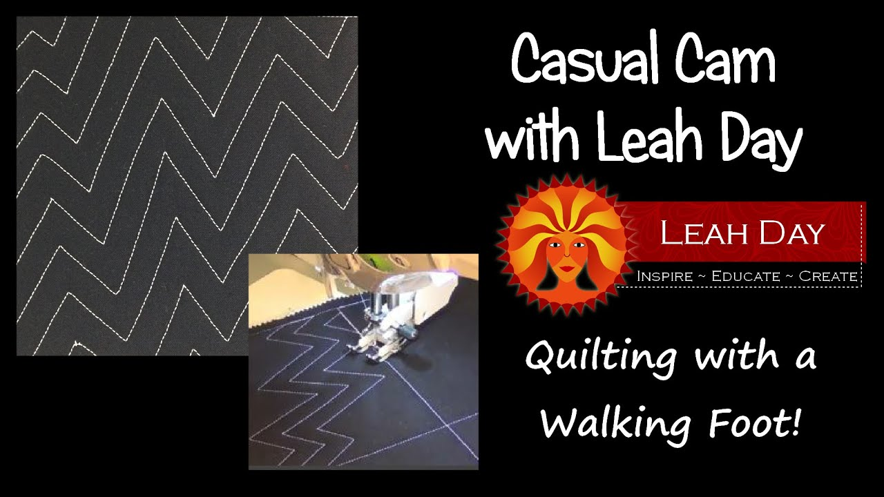 Leah s Quilting with a Walking Foot    Casual Cam - YouTube 411cc2f49ecd8