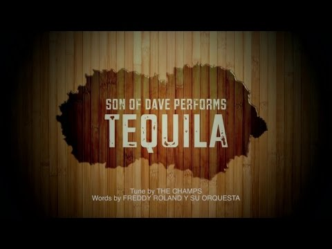 Son of Dave - Tequila