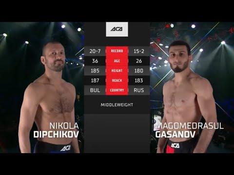 ACA 121: Магомедрасул Гасанов vs. Никола Дипчиков   Magomedrasul Gasanov vs. Nikola Dipchikov