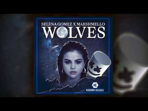 Selena Gomez, Marshmello - Wolves [KAZUSH Remix]