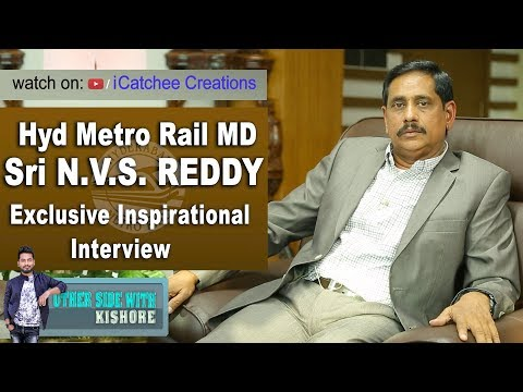 Hyd MetroRail M.D. Sri N.V.S. REDDY Exclusive Inspirational Interview | Otherside With Kishore #4