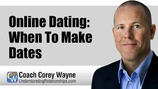 Online Dating: When To Make Dates