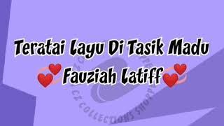 Teratai Layu Di Tasik Madu - Fauziah Latif (Karaoke)