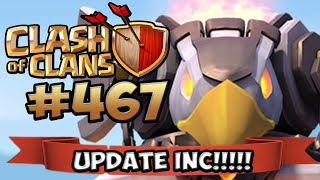 UPDATE ANGEKÜNDIGT MIT EAGLE ARTILLERY ★ CLASH OF CLANS #467 ★ Let's Play COC ★ German Deutsch HD ★