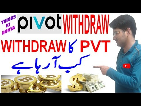 HOW TO WITHDRAW PVT FROM PIVOT APP URDU HINDI / PVT WITHDRAW DATE