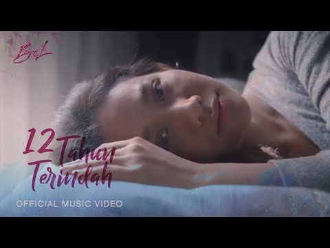BCL - 12 TAHUN TERINDAH (Official Music Video)
