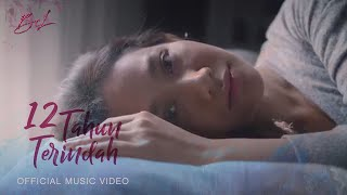 Download BCL - 12 TAHUN TERINDAH (Official Music Video)