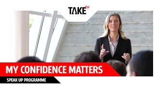 My Confidence Matters - Speak Up programme