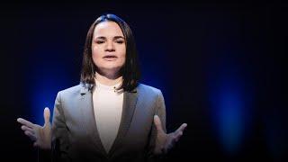How to be fearless in the face of authoritarianism | Sviatlana Tsikhanouskaya