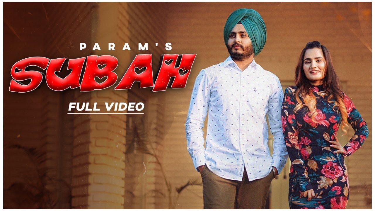 Subah (Full Video) Param | Harpreet Singh | Prabh Kaur | Anmol Dhaliwal | Amn Lande | Gazab Media
