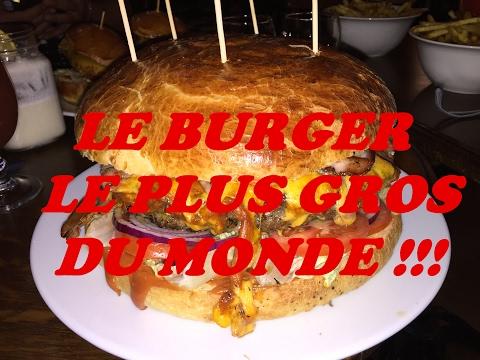 LE BURGER LE PLUS GROS DU MONDE !!!
